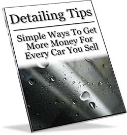 Detailing Tips: Simple Ways To Get More Money For Every Car You Sell